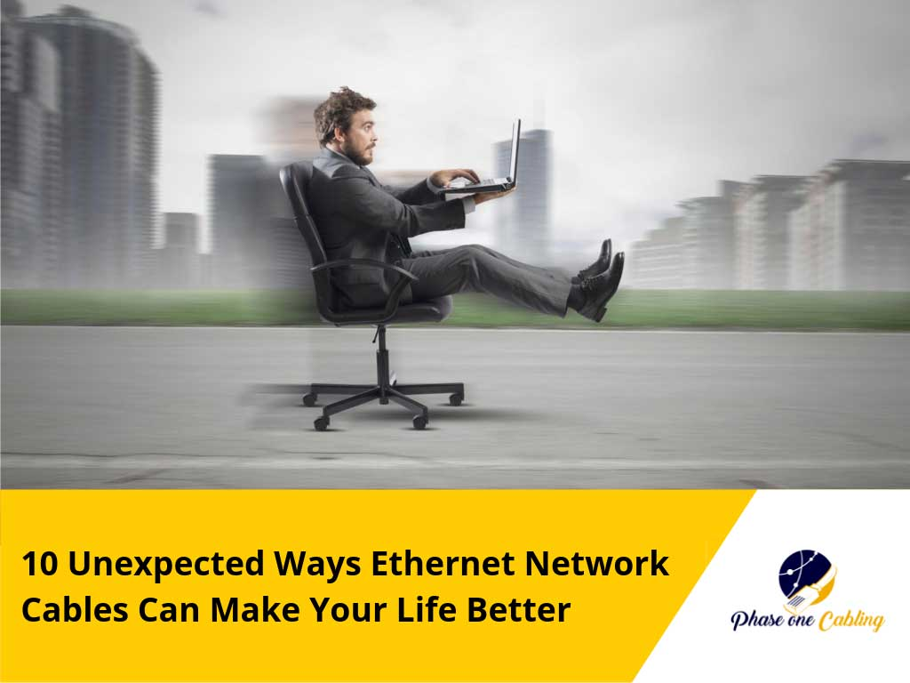 Ways Ethernet Network Cables Make Life Better